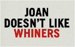 JoanDoesn'tLikeWhiners